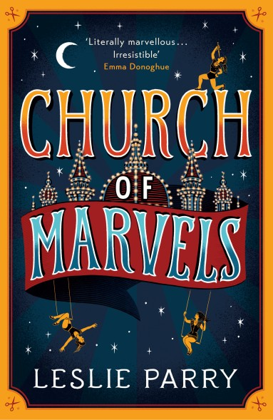Church of Marvels Leslie Parry review Typewritered